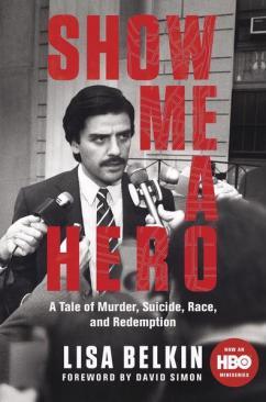 Show Me a Hero Book by LIsa Belkin