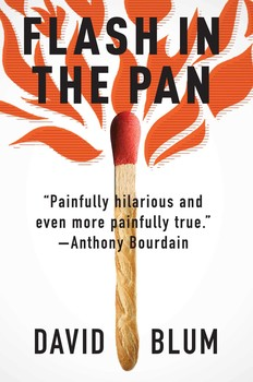 Cover of Flash in the Pan: The Life and Death of an American Restaurant