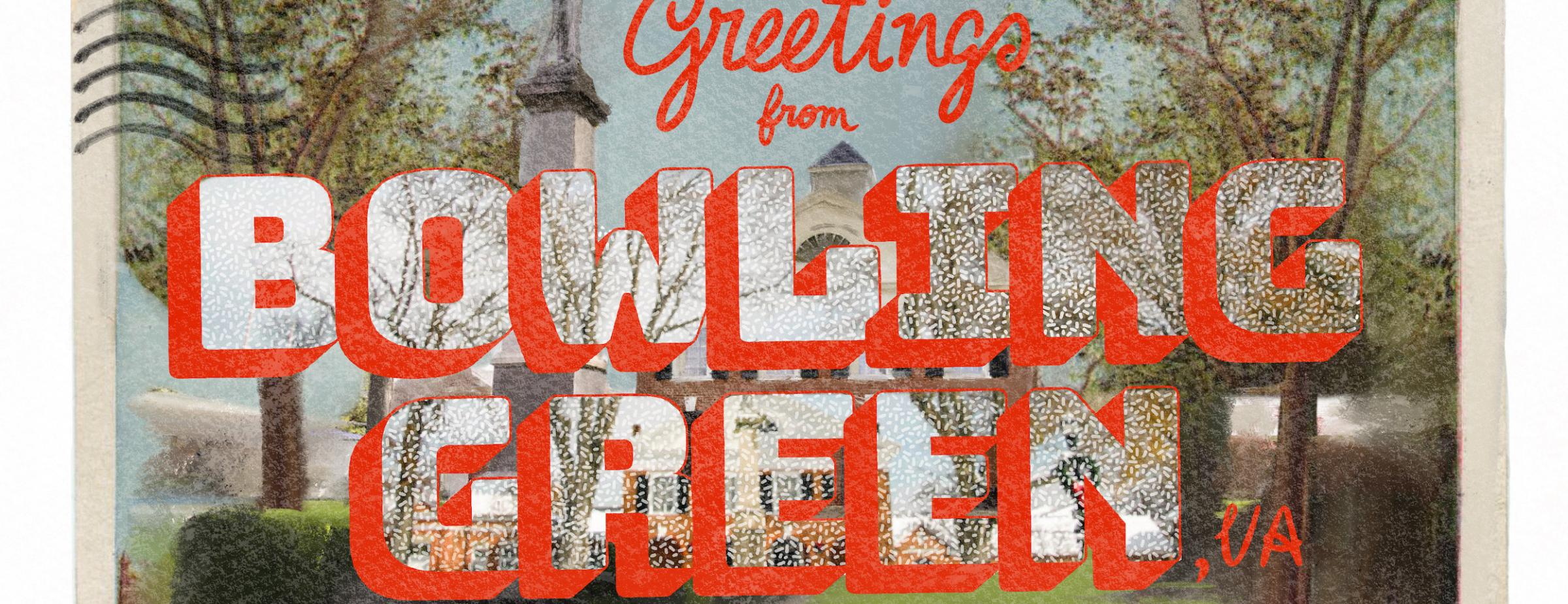 """vintage postcard reading """"Bowling Green"""" in large letters against leafy background"""