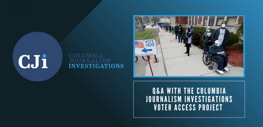 "Blue ombre background and title ""Q&A with the Columbia Journalism Investigations Voter Access Project"""