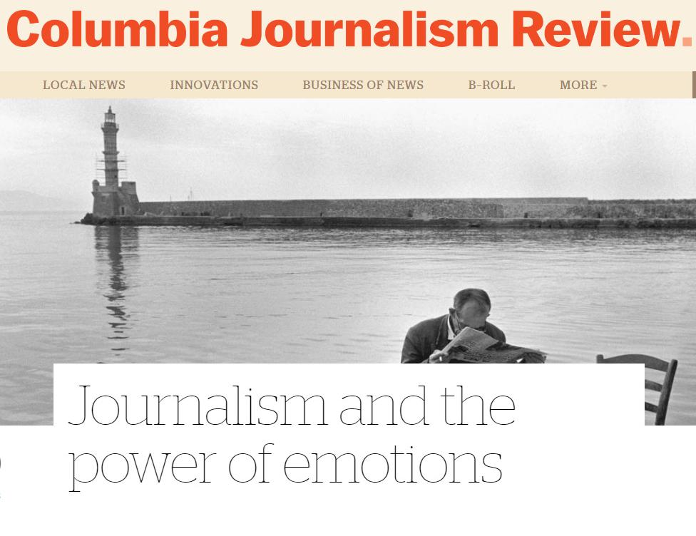 CJR: Journalism and the power of emotions