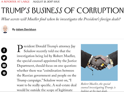 New Yorker Preview: Trumps Business of Corruption